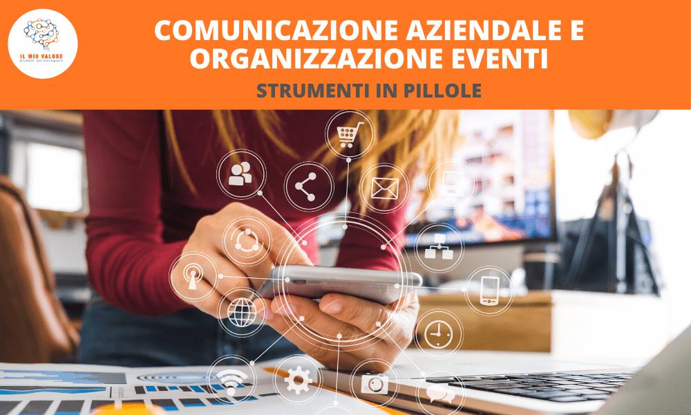 COMUNICAZIONE AZIENDALE E ORGANIZZAZIONE EVENTI