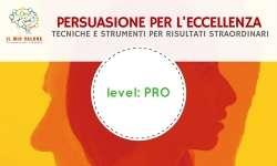 Corso online: persuasione per l'eccellenza