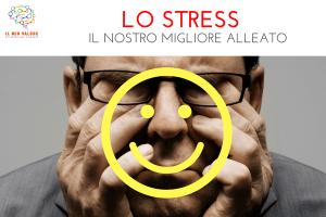 lo stress: un alleato